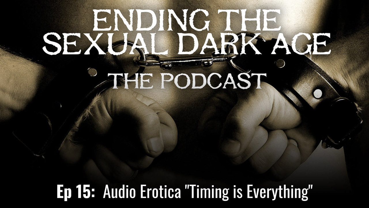 "Episode 15 | Audio Erotica ""Timing is Everything"""