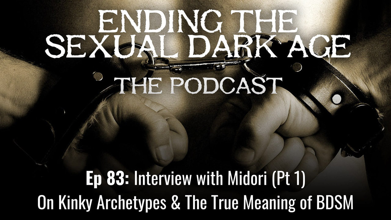 Episode 83 | Interview with Midori (Part 1) On Kinky Archetypes And The True Meaning of BDSM