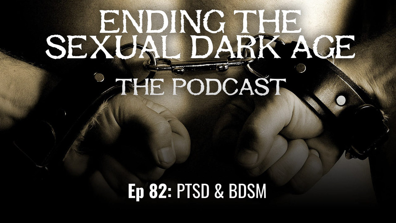 Episode 82 | PTSD & BDSM